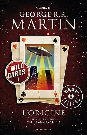 Wild Cards - 1. Lorigine (Wild Cards (versione italiana))