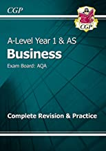 A-Level Business: AQA Year 1 & AS Complete Revision & Practice (CGP A-Level Business)