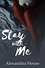 Stay with Me (Strickland Sisters Book 1) Kindle Edition