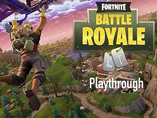 Clip: Fortnite Battle Royale Playthrough