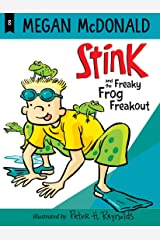 Stink and the Freaky Frog Freakout Kindle Edition