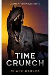 Time Crunch: (A Chase McCord Novel, Book 2) (Chase McCord Time Series) Kindle Edition