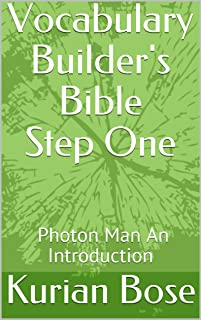 Vocabulary Builder's Bible Step One: Photon Man An Introduction