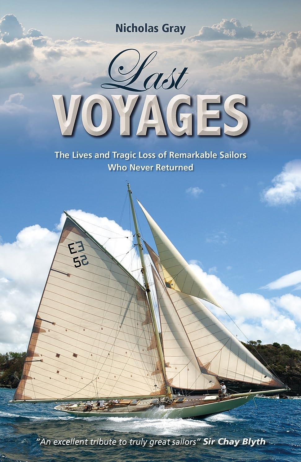 軍ねじれインシュレータLast Voyages: The Lives and Tragic Loss of Remarkable Sailors Who Never Returned (Making Waves Book 3) (English Edition)