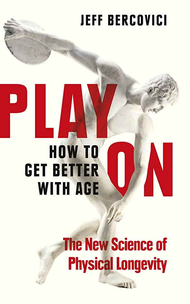 後方にスカウトほこりPlay On: How to Get Better With Age (English Edition)
