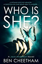 Who Is She?: A suspense thriller that grabs you by the throat and doesn't let go until the last page (Jack Anderson Book 2) (English Edition)