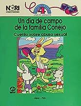 Un Dia De Campo De La Familia Conejo/ a Picnic Day With Rabbit Family: Cuentos Sobre Abuso Sexual/ Stories About Sexual Ab...