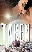 Taken (Science Fiction Romance) (Callisto Series Book 1) (English Edition)