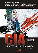 CIA, le cycle de la peur T02 : L'heure des loups (French Edition)