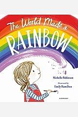 The World Made a Rainbow Kindle Edition