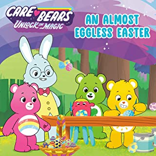 An Almost Eggless Easter (Care Bears: Unlock the Magic)