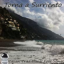 Torna a Surriento (Italian Traditional Folk Songs)