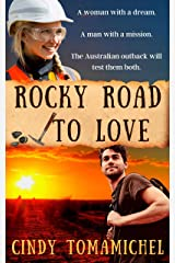 Rocky Road to Love: Australian outback small town romance Kindle Edition