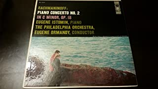 Rachmaninoff : Piano Concerto No. 2 in C Minor, Op. 18 / Eugene Istomin, Piano / Eugene Ormandy, Philadelphia Orchestra
