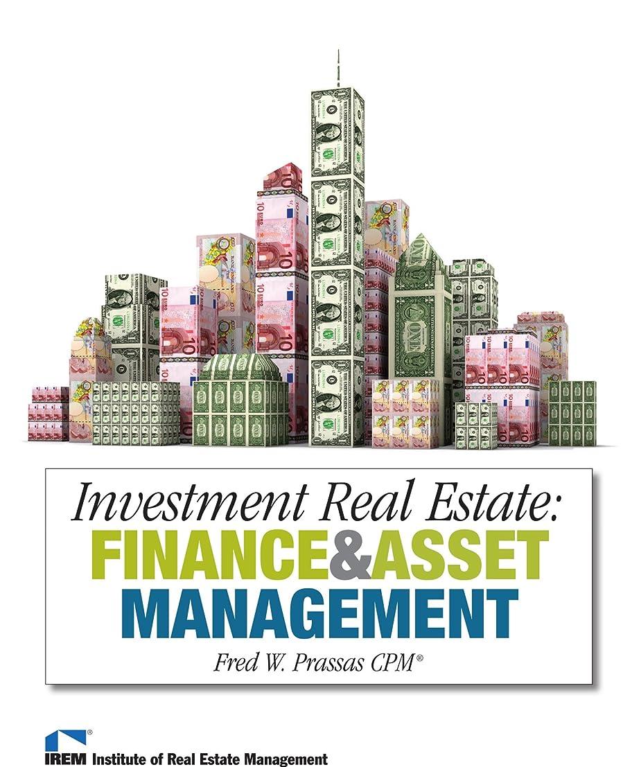 バルク相対サイズ苦しむInvestment Real Estate: Finance and Asset Management (English Edition)