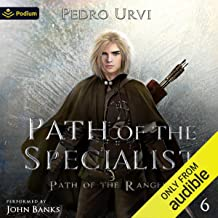 Path of the Specialist: Path of the Ranger, Book 6