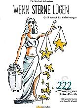 Wenn Sterne lügen - Geld zurück bei Urlaubsärger!: Die 222 wichtigsten Reise-Urteile (German Edition)