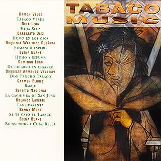 Tabaco Music (feat. Ramón Veloz, Gina León, Barbarito Diez, Orquesta Walfrido Guevara, Elena Burke, Domingo Lugo, Orquesta Armando Valdespi, Carmen Flores, Septeto Nacional, Rolando Laserie, Benny More)