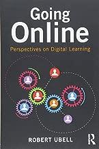 Online & Blended Learning: Going Online (Volume 1)