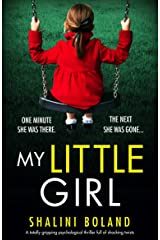 My Little Girl: A totally gripping psychological thriller full of shocking twists (English Edition) Format Kindle