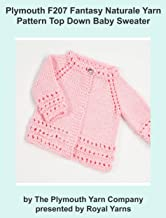 Plymouth F207 Fantasy Naturale Yarn Pattern Top Down Baby Sweater (I Want To Knit)