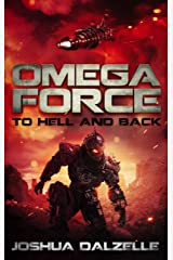 Omega Force: To Hell and Back (OF13) Kindle Edition