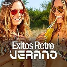 Exitos Retro Del Verano [Explicit]