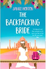 The Backpacking Bride: A feel good romantic read perfect for summer! (The Backpacking Housewife, Book 3) Kindle Edition