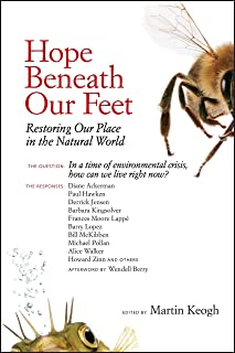Hope Beneath Our Feet: Restoring Our Place in the Natural World (Io Series)