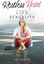 Restless Heart: My Struggle with Life & Sexuality