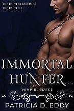 Immortal Hunter: A Vampire Romance (Vampire Mates)