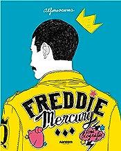 Freddie Mercury (Spanish Edition): Una biografía
