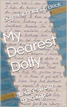 My Dearest Dolly: Letters from the camps