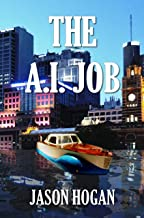 The A.I. Job (ESL Fiction Book 1) (English Edition)