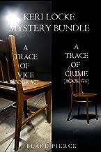 Keri Locke Mystery Bundle: A Trace of Vice (#3) and A Trace of Crime (#4) (A Keri Locke Mystery)