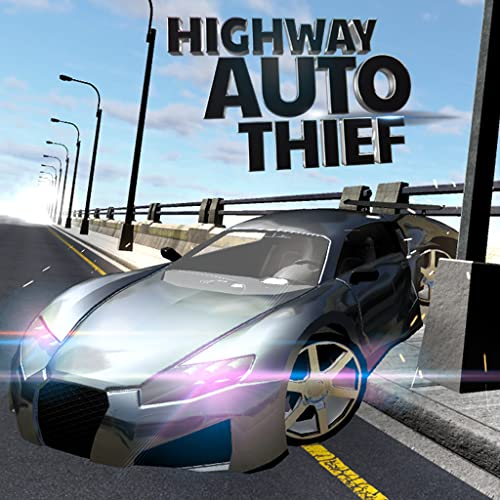 Highway Auto Thief