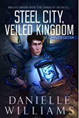 Steel City, Veiled Kingdom: The Complete Edition Kindle Edition
