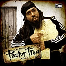 Best pastor troy hits Reviews