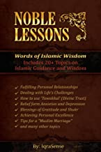 Noble Lessons: Words of Islamic Wisdom
