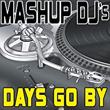 Days Go By (Remix Tools For Mash-Ups)