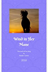 Wind in Her Mane: The best of the blog Kindle Edition
