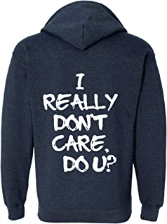 Allntrends Adult Zipper Hoodie I Really Dont Care Do U Jacket Trend Viral Outfit