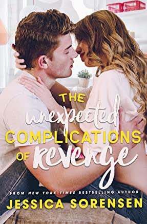 The Unexpected Complications of Revenge (Unexpected Series Book 1)