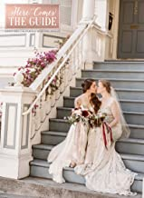 Here Comes The Guide: Northern California Wedding Venues
