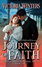 A Journey of Faith (Three Cowboys for Three Sisters Book 1)