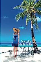 Le mystère de l'île d'Oahu: Les aventures d'Annabelle Richard (French Edition)