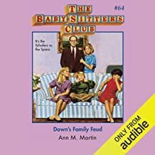 Dawn's Family Feud: The Baby-Sitters Club, Book 64
