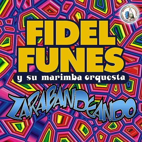 Zarabaneando Cuatro: Linda Marquesita / San Andres Palopo / Una Aventura / La Carta Que