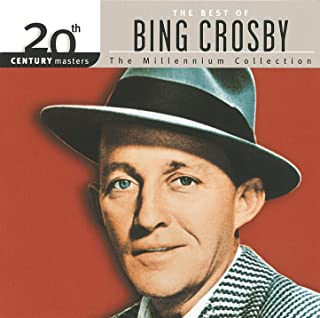 20th Century Masters: The Millennium Collection: Best Of Bing Crosby