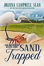 Sand Trapped: Book #6 in the Cara Mia Delgatto Mystery Series
